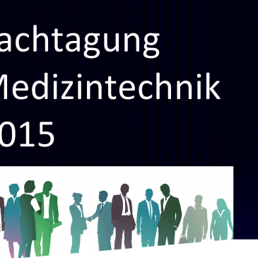 Fachtagung Medizintechnik 2015